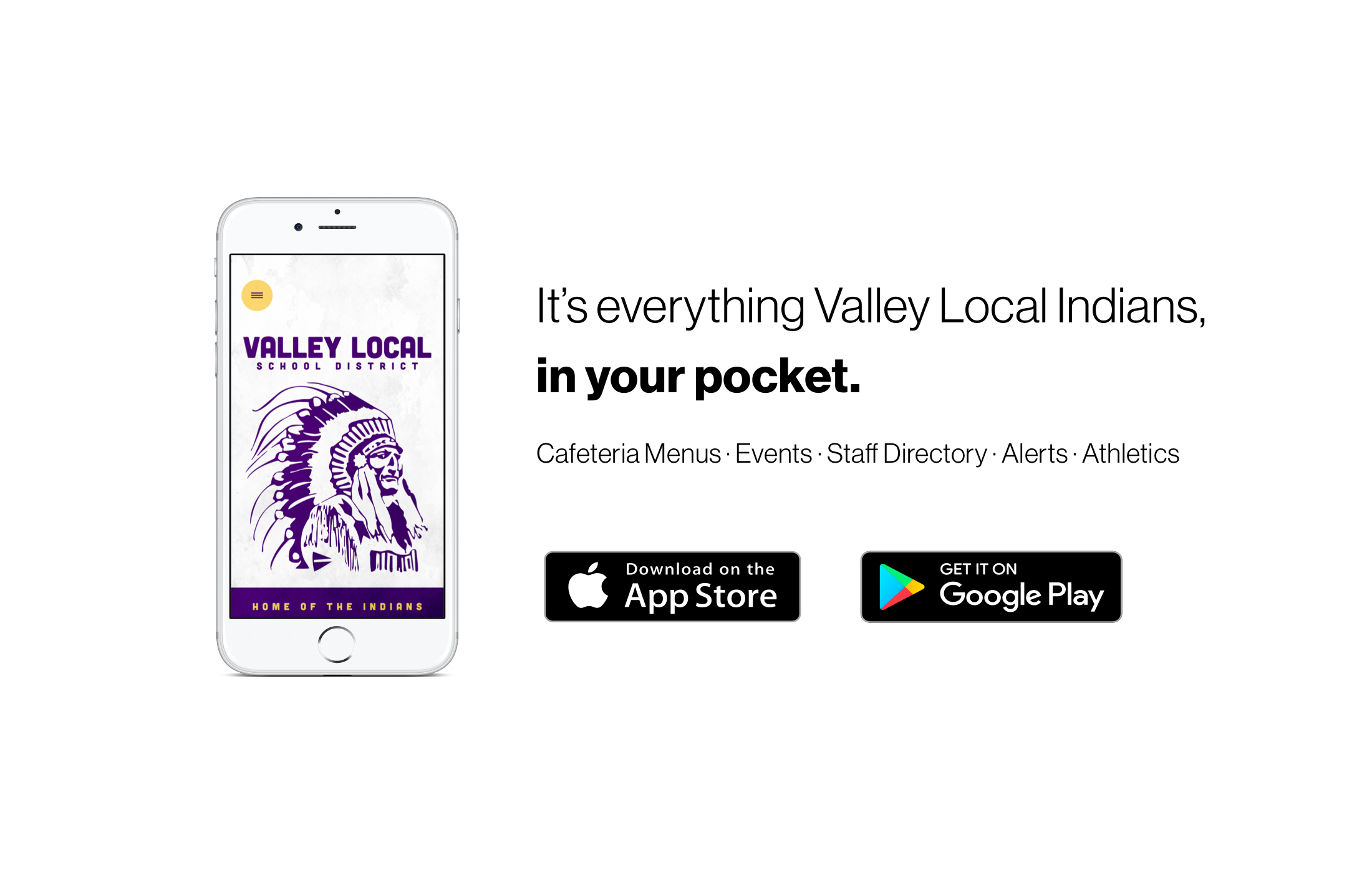 It's everything Valley Local Indians, in your pocket!